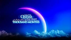 Lailatul Qadr & Eid-Ul-Fitr